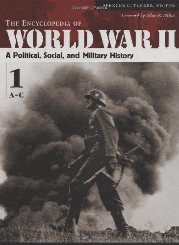 The Encyclopedia of World War II: A: Roberts, Priscilla Mary