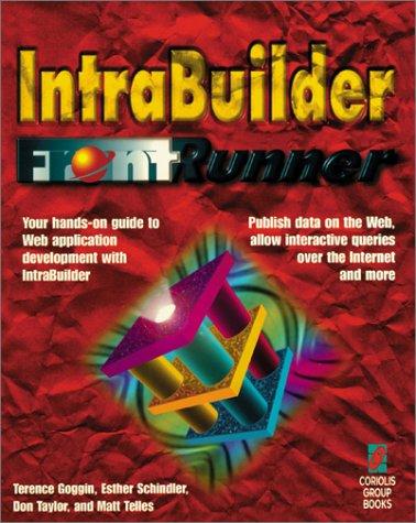 9781576101025: IntraBuilder FrontRunner: Your Hands-On Guide to Web Applications Development with IntraBuilder