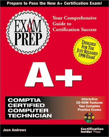 A+ Exam Prep: Jean Andrews