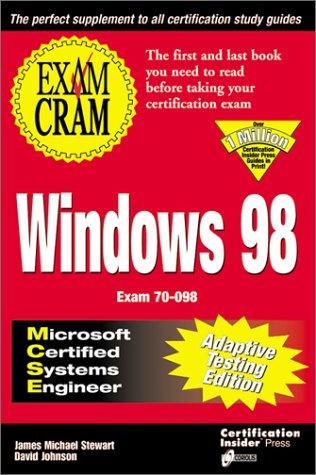 9781576102893: MCSE Windows 98 Exam Cram (Exam: 70-098)