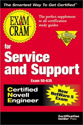 Exam Cram for Service and Support CNE (Exam: 50-635): Melanie Hoag; Gary Novosel