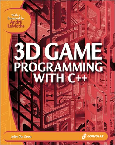 9781576104002: 3D Game Programming with C++: Learn the Insider Secrets of Today's Professional Game Developers