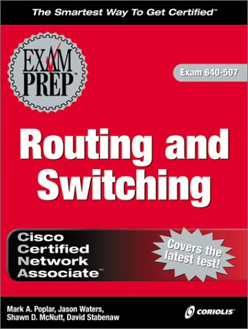 9781576104408: CCNA Routing and Switching Exam Prep (Exam: 640-507)