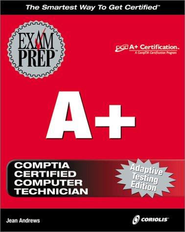 9781576105405: A+ Exam Prep
