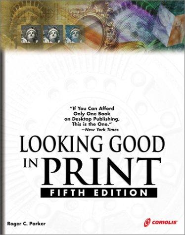 9781576106167: Looking Good in Print