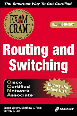 CCNA Routing and Switching Exam Cram, Second: Waters, Jason, Waters,