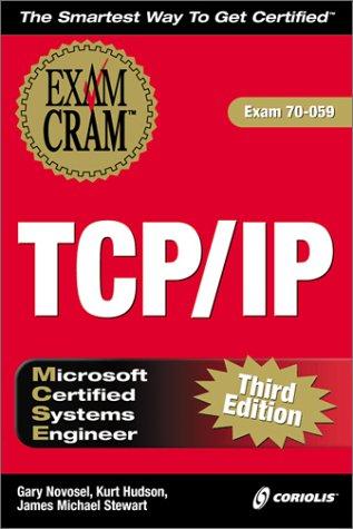 MCSE TCP/IP Exam Cram: Gary Novosel