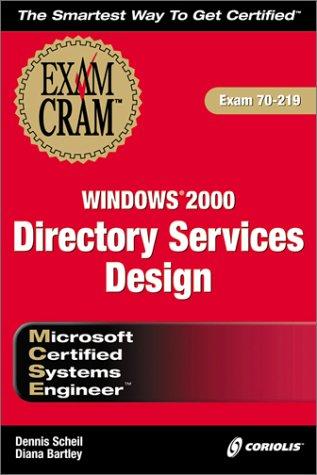 9781576107140: MCSE Windows 2000 Directory Services Design Exam Cram (Exam: 70-219)