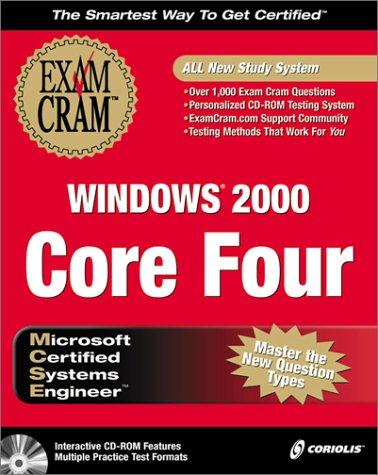 9781576107249: MCSE Windows 2000 Core Four Exam Cram Pack (Exam: 70-210, 70-215, 70-216, 70-217)