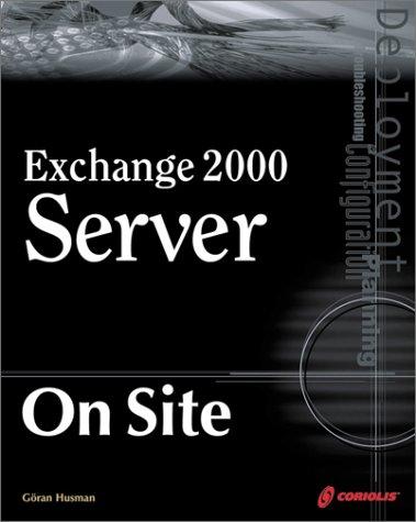 Exchange 2000 Server On Site: Goran Husman
