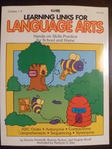 Learning Links for Language Arts: Grades 1-3: Bonnie Mertzlufft, Brenda