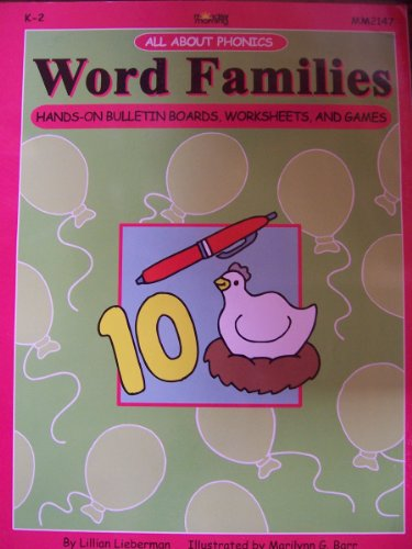 All About Phonics: Word Families Hands-On Bulletin Boards, Worksheets and Games: Lieberman, Lillian