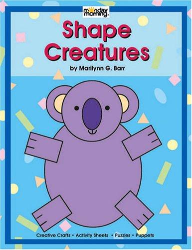 9781576121894: Shape Creatures
