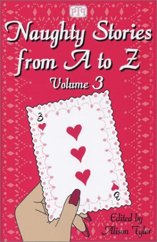 Naughty Stories from A to Z, Volume 3
