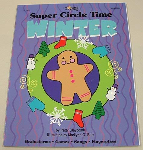 9781576122013: Super Circle Time Winter