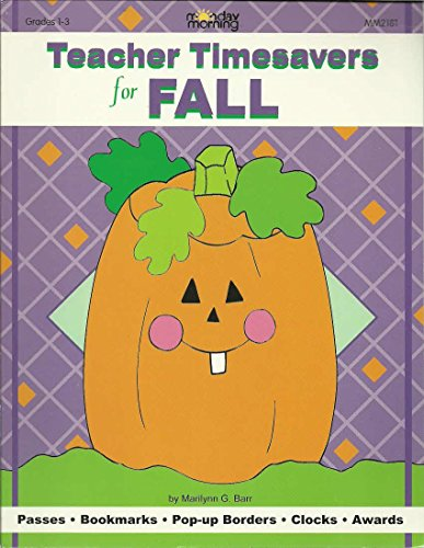 9781576122068: Teacher Timesavers for Fall (Monday Morning Books)