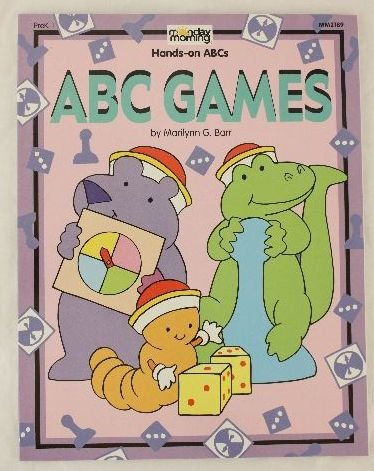 9781576122150: ABC Games (Monday Morning Hands-on ABCs)