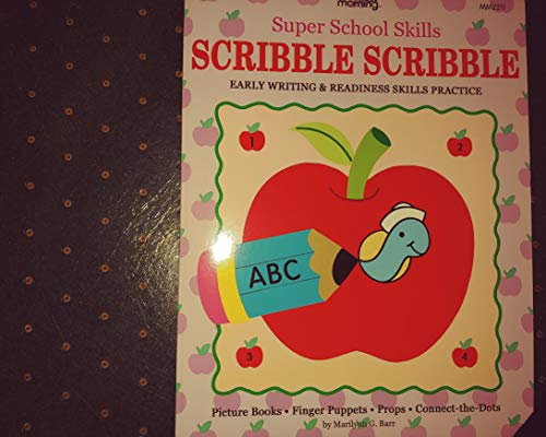 Scribble Scribble Early Writing & Reading Readiness: Barr, Marilynn G.