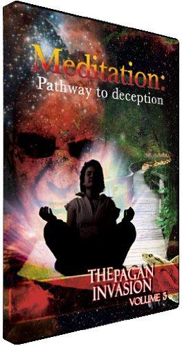 9781576180853: Meditation: Pathway to Deception; Pagan Invasion Series Vol. 3
