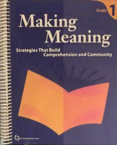 9781576214022: Making Meaning Strategies that Build Comprehension and Community Grade 1