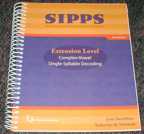 Sipps-Systematic Instruction in Phoneme Awareness, Phonics, and: John Shefelbine, Katherine
