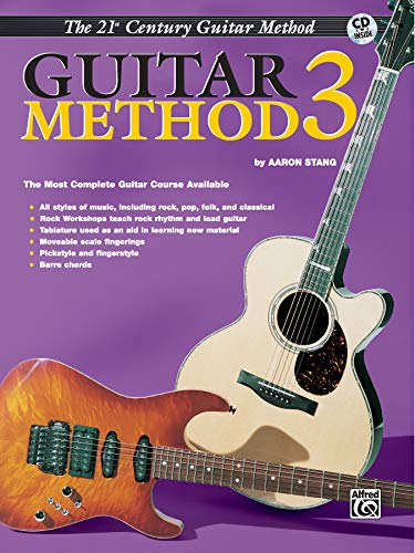 9781576232910: Belwin's 21st Century Guitar Method 3: The Most Complete Guitar Course Available, Book & CD (Belwin's 21st Century Guitar Course)