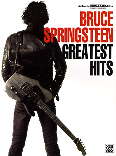 Bruce Springsteen -- Greatest Hits: Authentic Guitar TAB (1576233014) by Bruce Springsteen