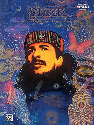 9781576233030: Carlos Santana -- Dance of the Rainbow Serpent, Vol 2: Soul (Authentic Guitar TAB)