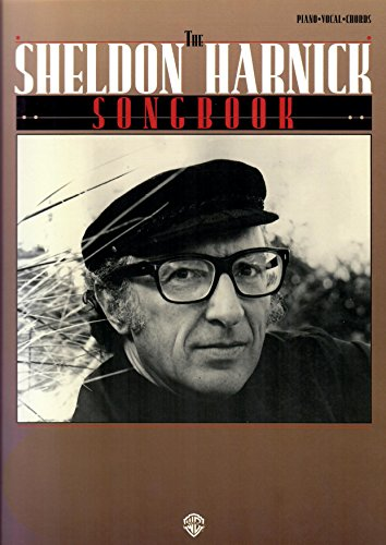 The Sheldon Harnick Songbook: Piano/Vocal/Chords: Harnick, Sheldon