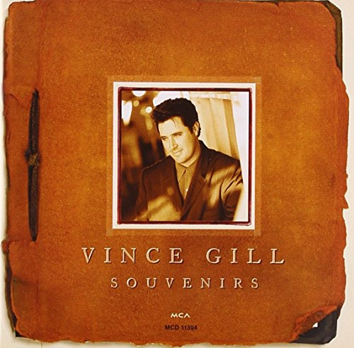 Vince Gill -- Souvenirs: Piano/Vocal/Chords (1576233537) by Gill, Vince