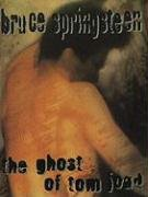 9781576233870: The Ghost of Tom Joad: Ghost of Tom Joad - Piano/Vocal/Chords