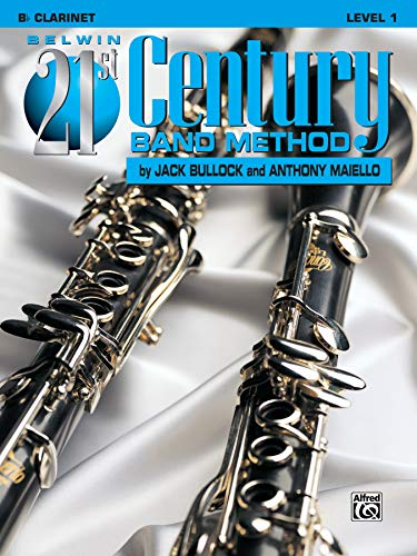 9781576234075: Belwin 21st Century Band Method: Bb Clarinet, Level 1