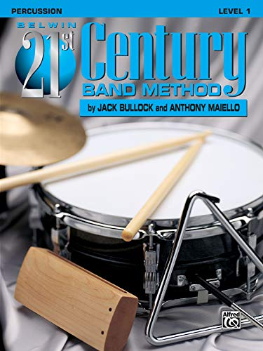 9781576234235: Belwin 21st Century Band Method, Level 1: Percussion