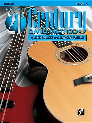 9781576234419: Belwin 21st Century Band Method, Level 1: Guitar