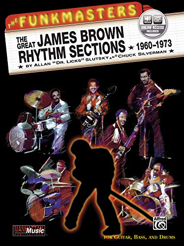 9781576234433: The Funkmasters -- The Great James Brown Rhythm Sections 1960-1973: For Guitar, Bass and Drums, Book & 2 CDs (Manhattan Music Publications)