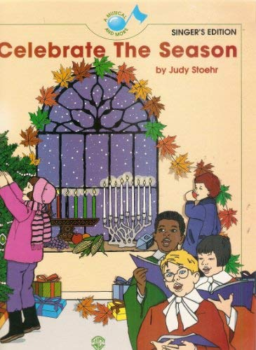 Celebrate the Season: Singer's Edition: Stoehr, Judy