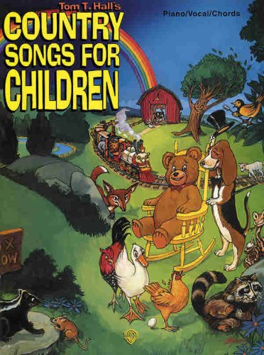 9781576234600: Tom T. Hall's Country Songs for Children: Piano/Vocal/Chords