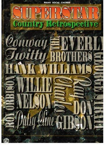 Superstar Country Retrospective: Piano/Vocal/Chords: Alfred Music