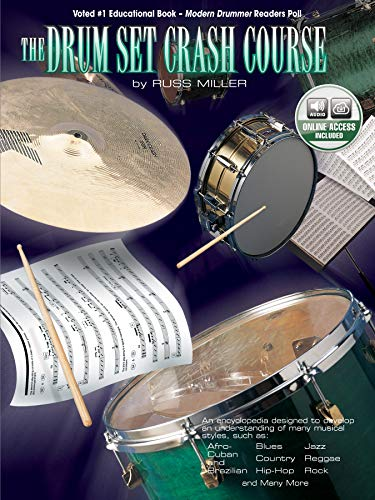 9781576235225: The Drum Set Crash Course: An Encyclopedia Designed to Develop an Understanding of Many Musical Styles, Book & CD