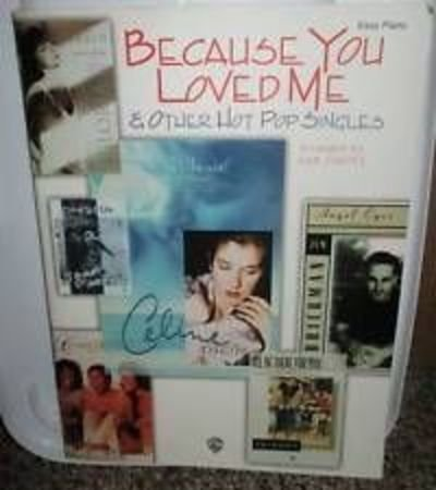 9781576235331: Because You Loved Me & Other Hot Pop Singles
