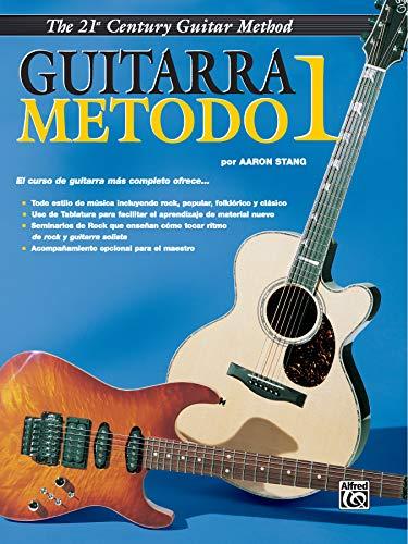 Belwin s 21st Century Guitar Method 1: Aaron Stang