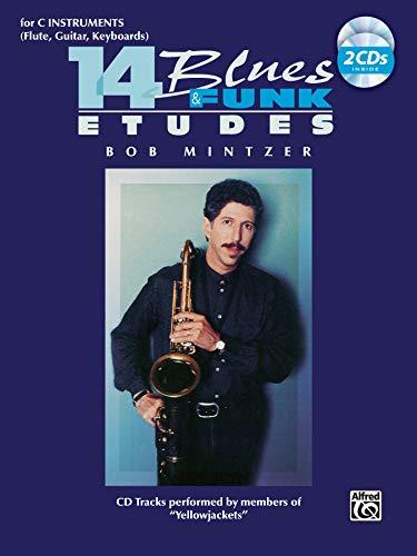 14 Blues & Funk Etudes: C Instrument (Flute, Guitar, Keyboard), Book & 2 CDs: Bob Mintzer