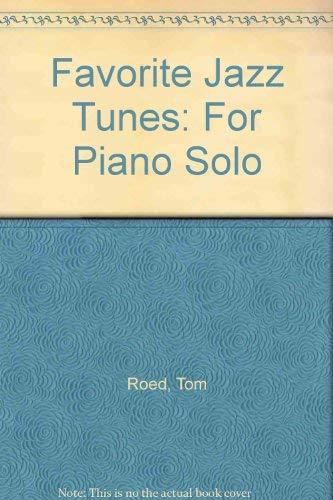 9781576236222: Favorite Jazz Tunes: For Piano Solo (Favorite Series)