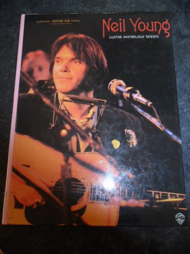 9781576236505: Neil Young: Authentic Guitar Tab Edition (Guitar Anthology Series)