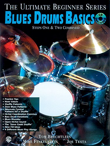 9781576236703: Ultimate Beginner: Blues Drums Basics - Steps One and Two (Book/CD) +CD (The Ultimate Beginner Series)