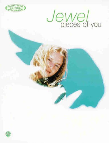 Pieces of You, Guitar/Vocal with Tablature Edition (9781576237441) by Jewel Kilcher