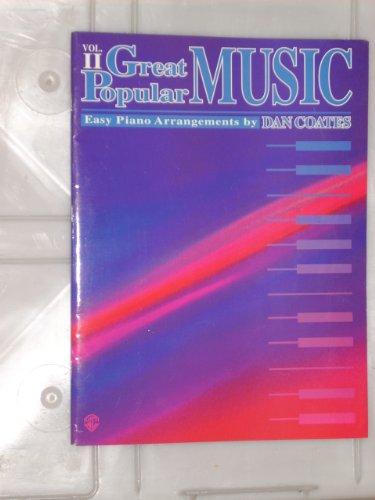 Great Popular Music, Vol 2 (157623746X) by Dan Coates