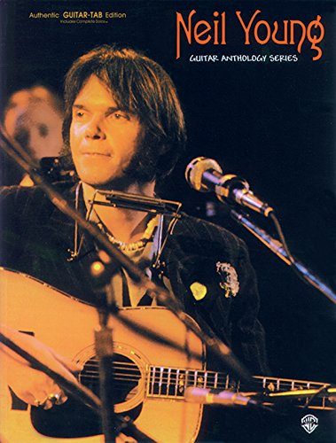 Neil Young -- Guitar Anthology: Authentic Guitar TAB