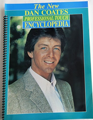 9781576238011: The New Dan Coates Professional Touch Encyclopedia
