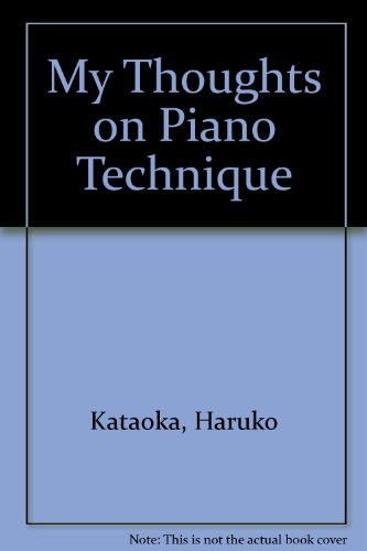 9781576238431: My Thoughts on Piano Technique